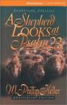 A Shepherd Looks at Psalm 23 (MP3 Book) - W. Phillip Keller