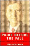 Pride Before the Fall: The Trials of Bill Gates and the End of the Microsoft Era - John Heilemann