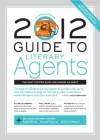 2012 Guide to Literary Agents - Chuck Sambuchino