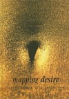 Mapping Desire: Geographies of Sexualities - David Bell
