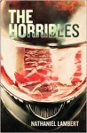 The Horribles - Nathaniel Lambert