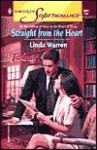 Straight from the Heart: - Linda Warren