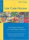 Low Carb Holiday: The Healthy & Delicious Low Carb Holiday Cookbook - John Owen