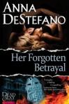 Her Forgotten Betrayal - Anna DeStefano