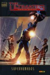 The Ultimates: Superhumanos (Ultimates 1 Marvel Deluxe) - Mark Millar, Bryan Hitch