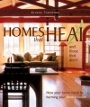 Homes That Heal (and those that don't): How Your Home Could be Harming Your Family's Health - Athena Thompson