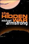 The Hidden War - Michael Armstrong