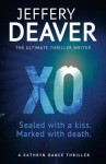XO (Kathryn Dance Thriller 3) - Jeffery Deaver