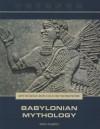 Babylonian Mythology - Don Nardo