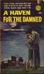 A Haven for the Damned - Harry Whittington