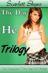 The Day He Trilogy - Scarlett Skyes