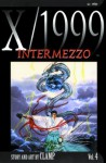 X/1999, Volume 04: Intermezzo - CLAMP, Fred Burke