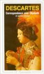 Correspondance avec elisabeth et autres lettres - René Descartes