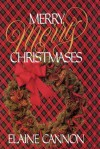 Merry Merry Christmases - Elaine Cannon, Carla Cannon