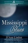 Mississippi Blues - D'Ann Lindun