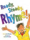 Ready, Steady, Rhyme! - Michaela Morgan, David Mostyn