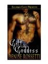 Gift of the Goddess - Denise Rossetti
