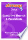 Executive Branch and Presidents: Shmoop Civics Guide - Shmoop