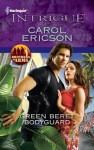 Green Beret Bodyguard - Carol Ericson