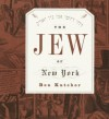 The Jew of New York - Ben Katchor