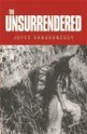 The Unsurrendered (Hardcover, paperback, ebook) - Joyce Shaughnessy