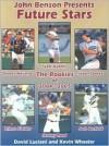 Future Stars: The Rookies of 2004-2005 - John Benson, Kevin Wheeler, David Luciani