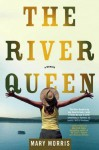 The River Queen - Mary Morris