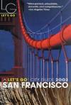 Let's Go San Francisco 2003 - Let's Go Inc.