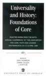 Universality And History: Foundations Of Core: Selected Papers From The Sixth Annual Conference Of The Association For Core Texts And Courses, San Francisco, Ca, 13 16 April 2000 - Don Thompson, Darrel Colson, J. Scott Lee, Association for Core Texts and Courses