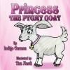 Princess the Pygmy Goat - Indigo Carmen, Tisa Nardi