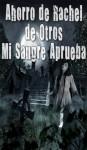 Ahorro de Rachel de Otros - BOOK 1 (SPANISH EDITION) - Linda Moore
