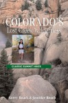 Colorado's Lost Creek Wilderness: Classic Summit Hikes - Gerry Roach, Jennifer Roach