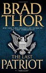 The Last Patriot - Brad Thor
