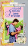 Daddy by Design (Who's the Daddy?, #2) - Muriel Jensen