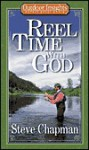 Reel Time with God (Outdoor Insights Pocket Devotionals) - Steve Chapman