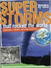 Super Storms That Rocked the World: Hurricanes, Tsunamis, and Other Disasters - Mark Shulman