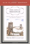 The Great Bridge: The Epic Story of the Building of the Brooklyn Bridge (Audio) - David McCullough, Edward Herrmann