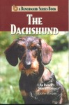 The Dachshund: An Owner's Survival Guide - Diane Morgan