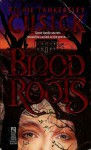 Bloodroots - Richie Tankersley Cusick, Claire Zion
