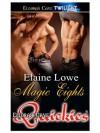 Magic Eights - Elaine Lowe