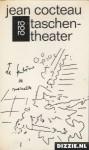 Taschentheater - Jean Cocteau