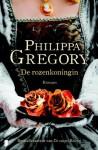 De rozenkoningin - Philippa Gregory, Mireille Vroege