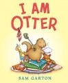 I Am Otter - Sam Garton