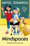 Mindspaces (Project Spy Kids) - Hazel Edwards, Jan D'Silva, Jane Connory