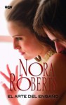 El arte del engaño (Nora Roberts) - Nora Roberts