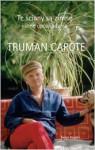 Te ściany są zimne i inne opowiadania - Truman Capote