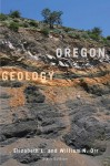 Oregon Geology - Elizabeth L. Orr, William N. Orr