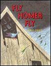 Fly Homer Fly Rnf - Bill Peet