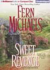 Sweet Revenge (Sisterhood Series) - Laural Merlington, Fern Michaels