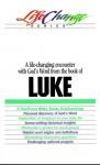 Lifechange Luke - The Navigators, The Navigators, Bill Thrall, Bruce McNicol, John S. Lynch